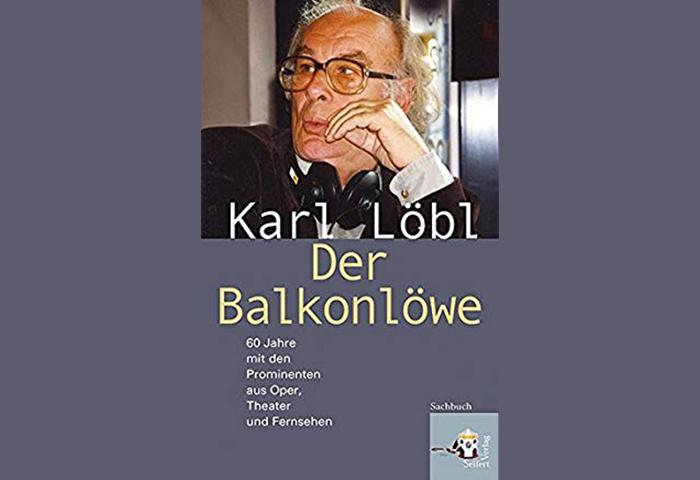 Karl Löbl- der Balkonlöwe/Nach den Premieren