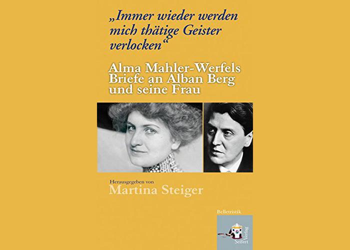 Alma Mahler-Werfels Briefe an Alban Berg und seine Frau