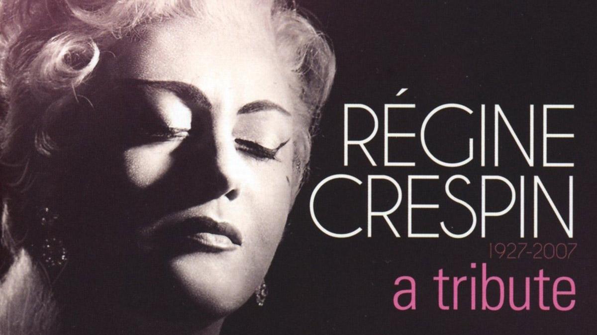 Regine Crespin- eine Hommage