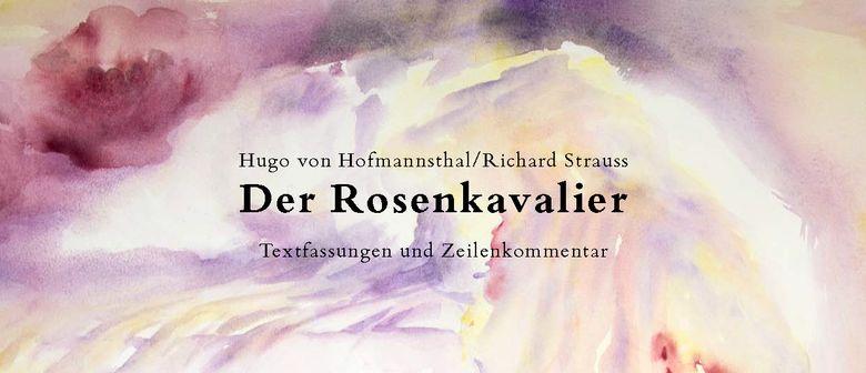 Der Rosenkavalier. Komödie für Musik von Hugo von Hofmannsthal Musik von Richard Strauss