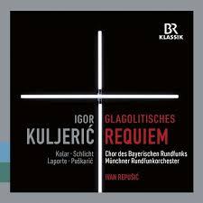 """Eine interessante Veröffentlichung fernab des musikalischen Mainstreams: Igor Kuljerićs """"Glagolitisches Requiem"""" mit Ivan Repušić"""