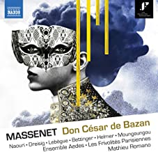 Jules Massenets Don Cesar de Bazan: Ersteinspielung einer Rarität