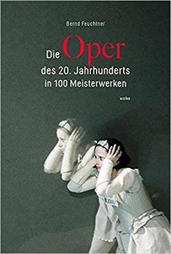 Ein leidenschaftliches Plädoyer für die moderne Oper