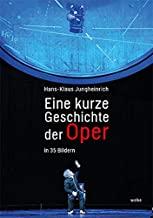 Ein Füllhorn des Opernwissens: Jungheinrichs Kurze Geschichte der Oper