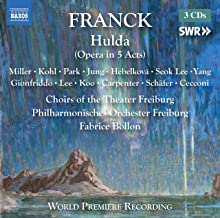 """César Francks skandinavisches Operndrama """"Hulda"""""""